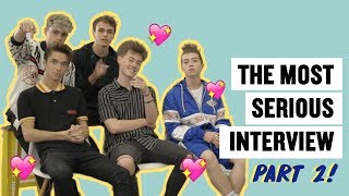 The Most Serious Interview with Why Don't We: Part 2
