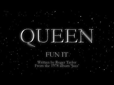 Queen - Fun It