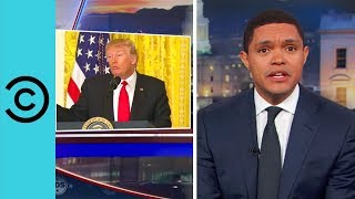 The Daily Show | Trump Goes It Alone - His First Solo Press Conference