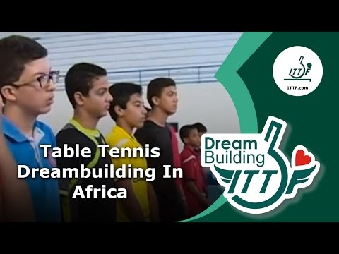 Table Tennis Dream Building in Africa Documentary