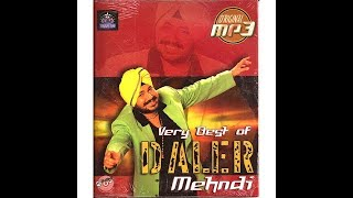 Daler Mehndi Mega Mix Original
