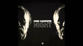 John Carpenter 34 Night 34 Official Audio