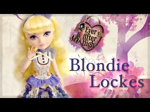 Ever After High : Blondie Lockes Review