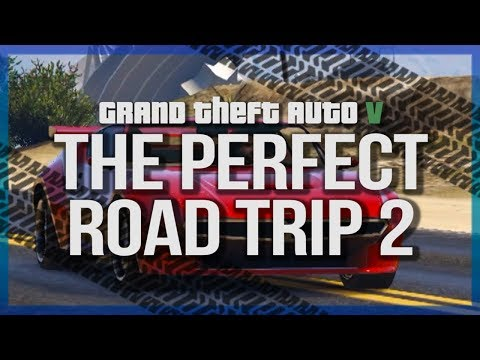 GTA V | The Perfect Road Trip 2!