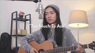 Too Much To Ask - Niall Horan (LIVE cover by @freecoustic)