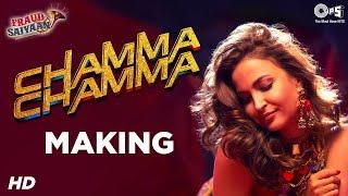 Chamma Chamma Song Making Fraud Saiyaan Elli Avrram Arshad Warsi Neha Kakkar Tanishk