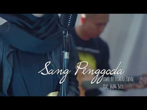 Sang penggoda cover by dyandra zafira and her partner