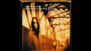 Download Lagu Roland Orzabal - Tomcats Screaming Outside (Full Album 2001) Gratis STAFABAND