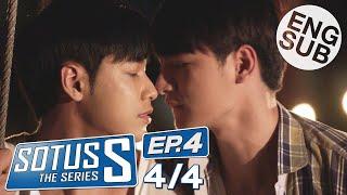 [Eng Sub] Sotus S The Series | EP.4 [4/4]
