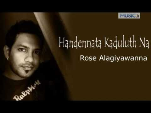 Rose Alagiyawanna - Flash Back - Handennata Kaduluth Na