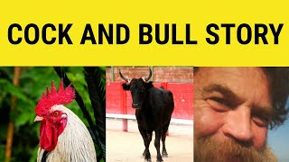 A Cock And Bull Story - Idioms - ESL British English Pronunciation
