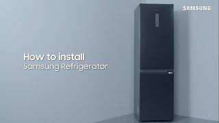01. Refrigerator | How to Install Your Samsung Refrigerator | Samsung