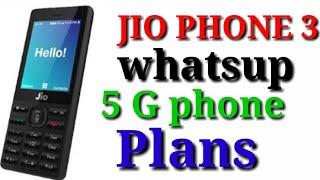 Jio phone 3 | 5G , whatsapp, amazing plans