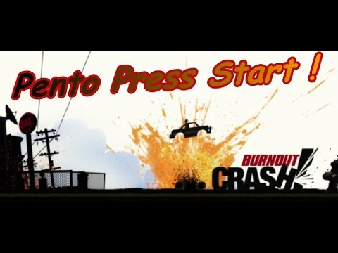 PENTO PRESS START : Test Burnout Crash!
