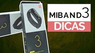 Xiaomi Mi Band 3 - DICAS