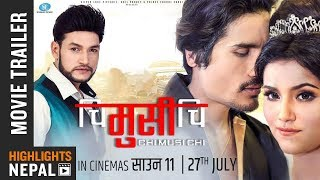 CHI MUSI CHI   New Nepali Movie Trailer 2018 Ft. Sunil Chhetri, Alisha Sharma   Shrawon 11
