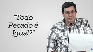 """""""Todo Pecado é Igual?"""" - Solano Portela"""