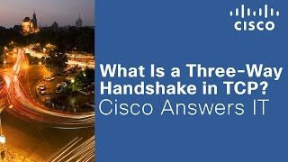 What Is a Three-Way Handshake in TCP?