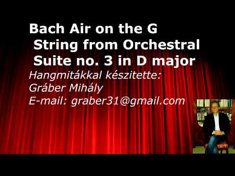Bach Air on the G String from Orchestral Suite no  3 in D major