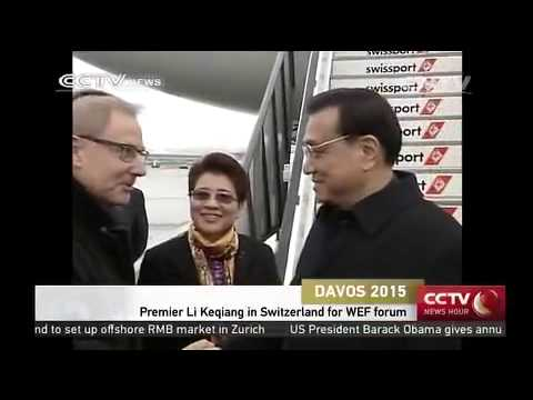 Premier Li Keqiang in Switzerland for WEF forum