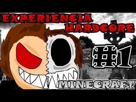 Minecraft  | Experiencia HARDCORE | Ep. #1 | Si me muero.. Todo termina..  ¿Moriré?