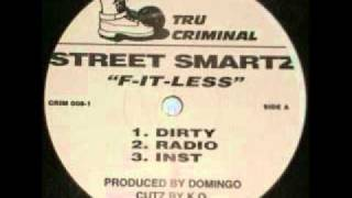 Street Smartz - F-It-Less (Dirty)