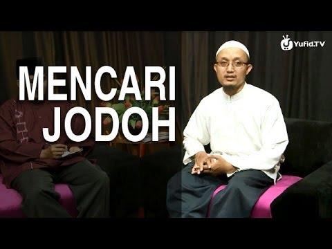 Serial Fikih Keluarga (02): Mencari Jodoh - Ustadz Aris Munandar