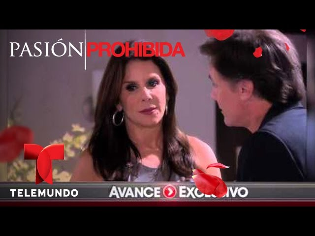 Pasión Prohibida / Avance Exclusivo 104 / Telemundo