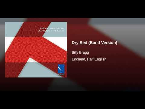 Billy Bragg - Dry Bed