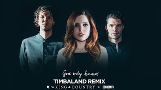 God Only Knows [Timbaland Remix] by for KING & COUNTRY + Echosmith (Official Live Music Video)
