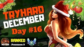 FULL TRYHARD for ONE MONTH [Day #16] - League of Legends (Preseason 9)