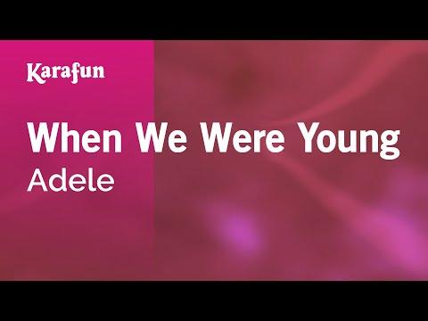 Karaoke When We Were Young - Adele *