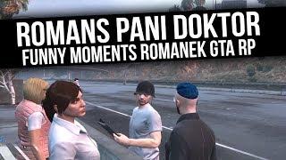 ROMANEK GTA RP   ROMANS PANI DOKTOR   Funny Moments