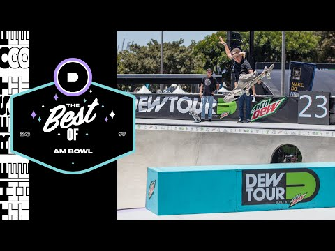 Best of Am Bowl | Dew Tour Long Beach 2017