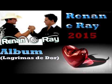 CD Renan e Ray-Lagrimas de Dor(2015)