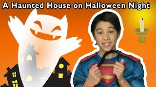 A Haunted House on Halloween Night | SPOOKY SONGS | Mother Goose Club Videos