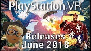 PSVR Releases June 2018 | 9 New PSVR games & DLC