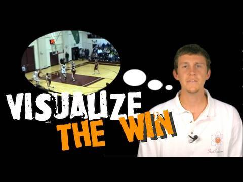 Visualize the Win!! Mental Rehearsal & Mental Imagery -- Basketball Blog