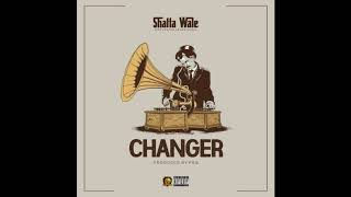 Shatta Wale - Changer (Audio Slide)