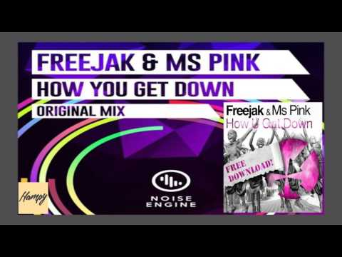 Freejak & MS Pink - (Migraine Skank)  How You Get Down FREE DOWNLOAD!