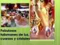 Fabulosos talismanes de luz, cuarzos y cristales