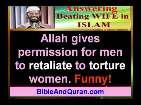 Beating wife in Islam - answering zakir Naik