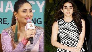 Kareena Kapoor REACTION On Sara Ali Khan's Bollywood DEBUT