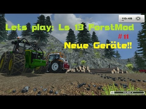Lets play: Ls 13 ForstMod | #11 | Seilwinde und JohnDeere Forst Edition