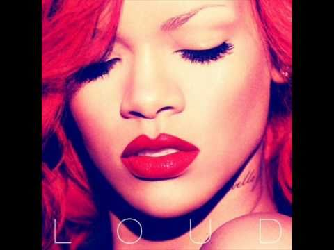 Rihanna - Loud - Who's that chick [Bonus Track]