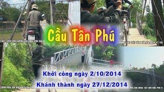 Câu Tân Phú. Khởi công ngày 2-10-2014. Khánh thành 27-12-2014