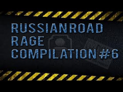 Russian Road Rage Compilation #6