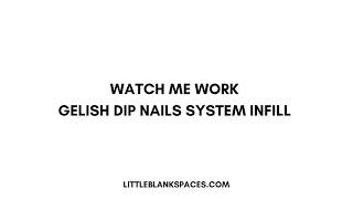 New Gelish DIP nails application & first impressions 💅🏻💞🌟 Nail Harmony UK Dip nails