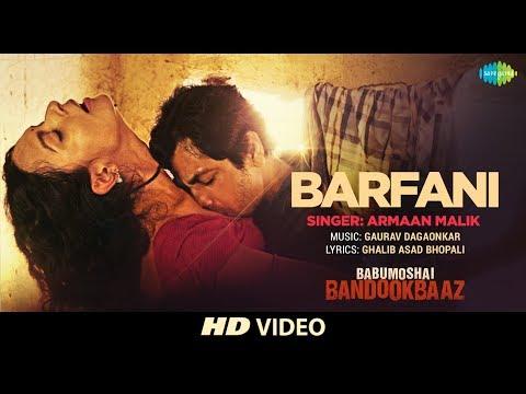 Barfani | Babumoshai Bandookbaaz | Nawazuddin Siddiqui | Armaan Malik | Bidita Bag thumbnail