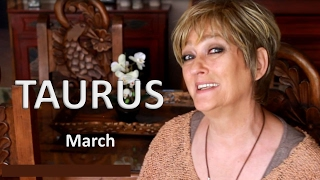 TAURUS March Horoscope 2017 Astrology  - Planning Dreams, Social Active